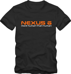 Nexus 6 More human than human T-Shirt
